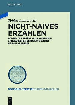 Nicht-Naives Erzählen von Lambrecht,  Tobias