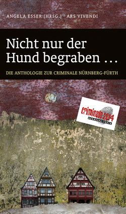 Nicht nur der Hund begraben… (eBook) von Eßer,  Angela