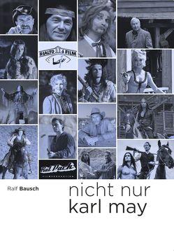 Nicht nur Karl May von Bausch,  Ralf