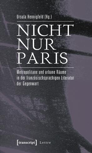 Nicht nur Paris von Hennigfeld,  Ursula