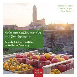 Nicht nur Süßholzraspler und Zwiebeltreter von Baier,  Alexandra, Hagen,  Gerhard, Rüttger,  Arnd