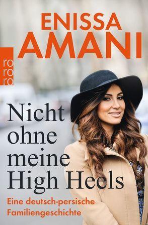 Nicht ohne meine High Heels von Amani,  Enissa