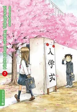 Nicht schon wieder, Takagi-san 07 von Yamamoto,  Soichiro