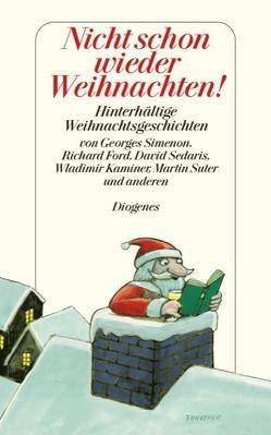 Nicht schon wieder Weihnachten! von Kampa,  Daniel