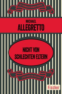 Nicht von schlechten Eltern von Allegretto,  Michael, Frauendorf-Mössel,  Christine