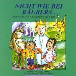 Nicht wie bei Räubers… von Frank,  German, Marc,  Ursula