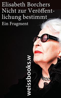 Nicht zur Veröffentlichung bestimmt von Borchers,  Elisabeth