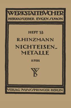 Nichteisenmetalle von Haake,  H., Hinzmann,  Reinhold