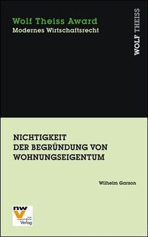 Nichtigkeit der Begründung von Wohnungseigentum von Garzon,  Wilhelm