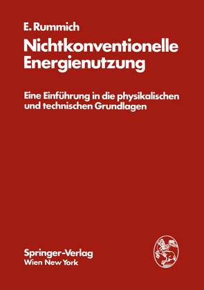Nichtkonventionelle Energienutzung von Rummich,  Erich