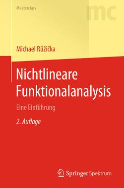Nichtlineare Funktionalanalysis von Ruzicka,  Michael