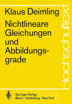 Nichtlineare Gleichungen und Abbildungsgrade von Deimling,  K.