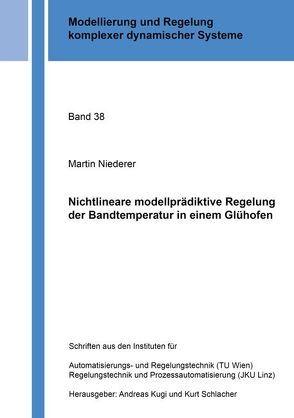 Nichtlineare modellprädiktive Regelung der Bandtemperatur in einem Glühofen von Niederer,  Martin