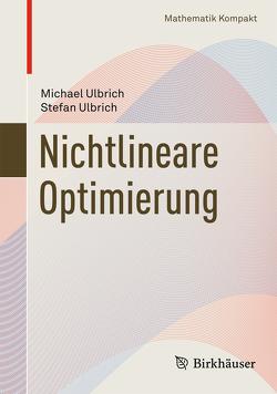 Nichtlineare Optimierung von Ulbrich,  Michael, Ulbrich,  Stefan