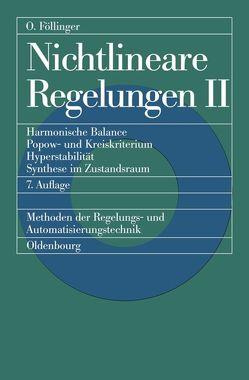 Nichtlineare Regelungen 2 von Föllinger,  Otto