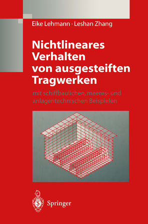 Nichtlineares Verhalten von ausgesteiften Tragwerken von Lehmann,  Eike, Zhang,  Leshan