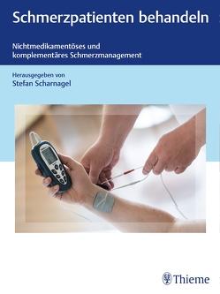 Nichtmedikamentöses Schmerzmanagement von Scharnagel,  Stefan