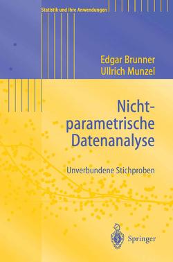 Nichtparametrische Datenanalyse von Brunner,  Edgar, Munzel,  Ullrich