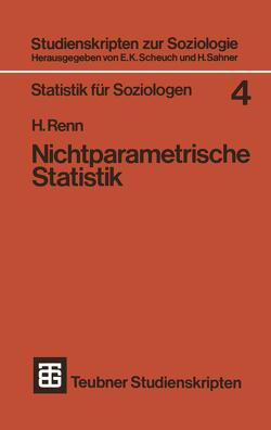 Nichtparametrische Statistik von Renn,  Heinz