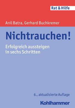 Nichtrauchen! von Batra,  Anil, Buchkremer,  Gerhard