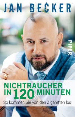 Nichtraucher in 120 Minuten von Becker,  Jan