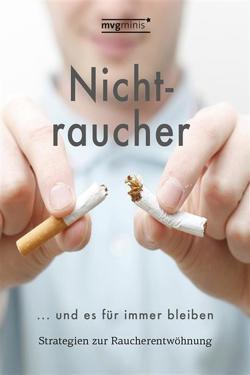 Nichtraucher werden … und es für immer bleiben von Turm,  Edgar