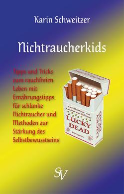 Nichtraucherkids von Schweitzer,  Karin