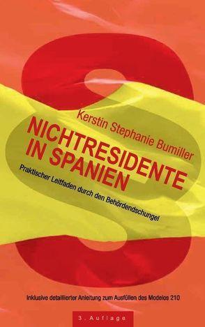 Nichtresidente in Spanien von Bumiller,  Kerstin Stephanie