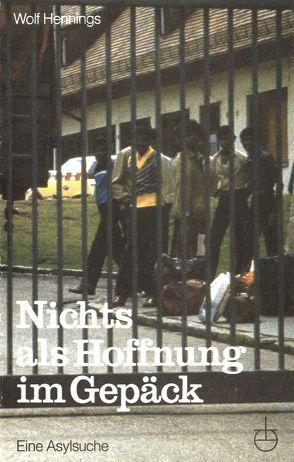 Nichts als Hoffnung im Gepäck von Hennings,  Wolf