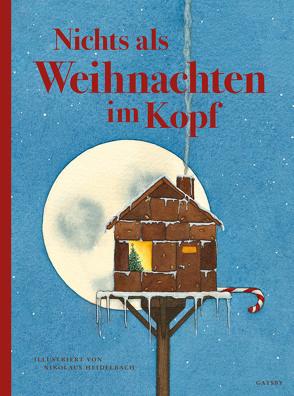 Nichts als Weihnachten im Kopf von Blum,  Céleste, Heidelbach,  Nikolaus