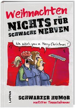 Nichts für schwache Nerven – Weihnachten! von Holtschulte,  Michael, Landschulz,  Dorthe, Lars,  Mario