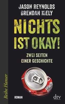 Nichts ist okay! von Fritz,  Klaus, Hansen-Schmidt,  Anja, Kiely,  Brendan, Reynolds,  Jason
