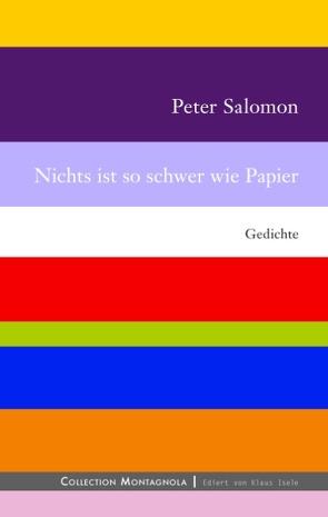 Nichts ist so schwer wie Papier von Salomon,  Peter