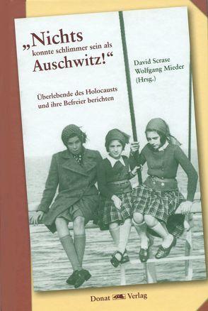 """""""Nichts konnte schlimmer sein als Auschwitz!"""" von Lehmann,  Michael, Mieder,  Wolfgang, Scrase,  David"""