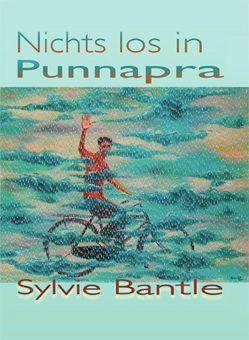 Nichts los in Punnapra von Bantle,  Sylvie