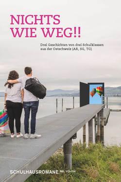Nichts wie weg!! von Elmiger,  Dorothee, Gerster,  Andrea, Weber,  Peter