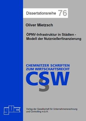 Nichtsteuerliche Instrumente schienengebundener ÖPNV-Infrastruktur von Mietzsch,  Oliver