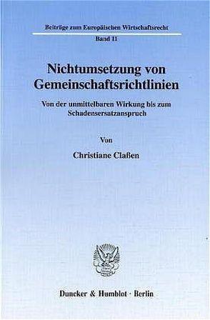 Nichtumsetzung von Gemeinschaftsrichtlinien. von Claßen,  Christiane