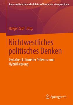 Nichtwestliches politisches Denken von Zapf,  Holger