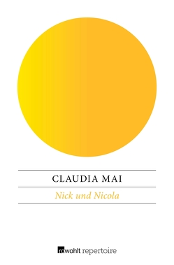 Nick und Nicola von Mai,  Claudia