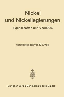 Nickel und Nickellegierungen von Ergang,  R., Volk,  K. E.