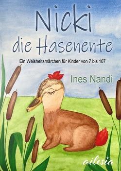 Nicki die Hasenente von Autor*innen-Netzwerk,  Ailesia, Nandi,  Ines