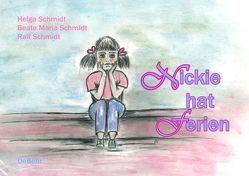 Nickie hat Ferien von Schmidt,  Beate, Schmidt,  Helga, Schmidt,  Ralf