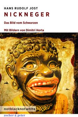 Nickneger von Jost,  Hans Rudolf