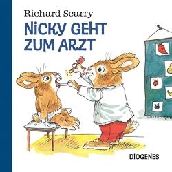 Nicky geht zum Arzt von Hertzsch,  Kati, Scarry,  Richard