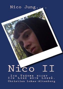 Nico / Nico II von Jung,  Nico, Lukas-Altenburg,  Christian