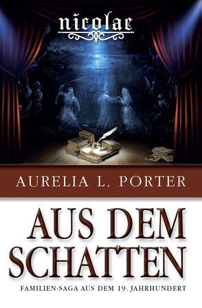 Nicolae – Aus dem Schatten von Aurelia L.,  Porter