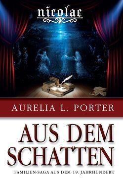 Nicolae – Aus dem Schatten von Porter,  Aurelia L.