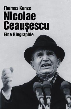 Nicolae Ceausescu von Kunze,  Thomas