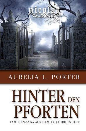 Nicolae – Hinter den Pforten von Porter,  Aurelia L.